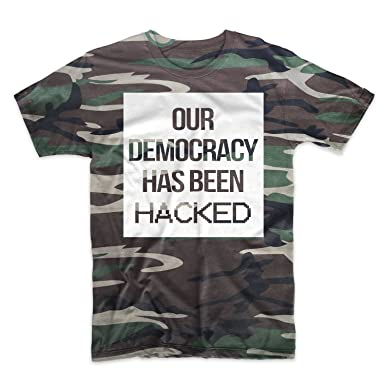 T-shirt Our Democracy Has Been Hacked Men/'s Black