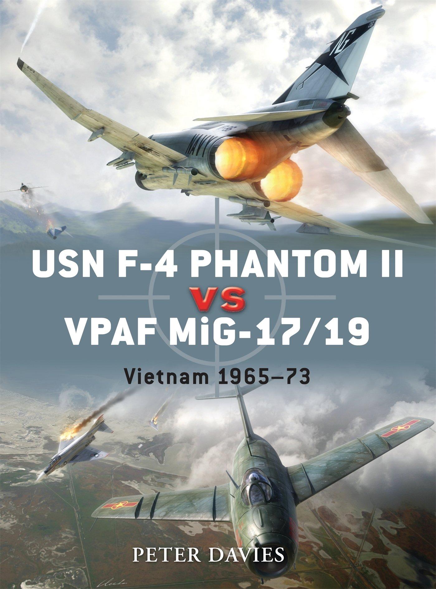 USN F 4 Phantom II Vs VPAF MiG 17  Vietnam 1965 73  Duel