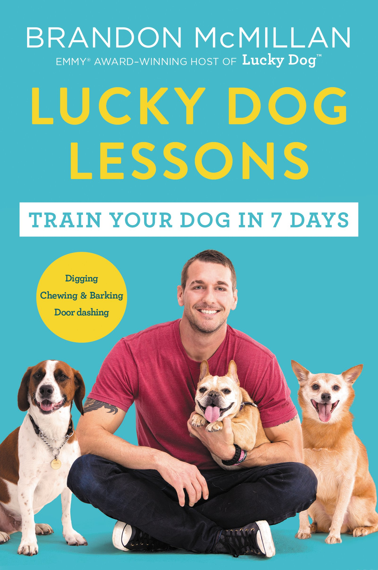 Lucky Dog Lessons: Train Your Dog in 7 Days by HarperOne