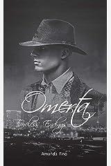 Omerta: Timeless Endings Kindle Edition