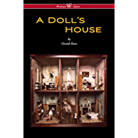 A Doll's House (Wisehouse Classics) (English Edition)