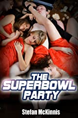 Contemporary College Erotica: The Superbowl Party Kindle Edition