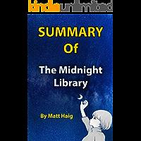 Summary Of The Midnight Library: By Matt Haig