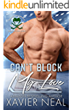 Can't Block My Love: A New Adult Romantic Comedy (The Hockey Gods Series Book 1)