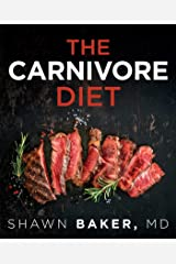 The Carnivore Diet (English Edition) eBook Kindle