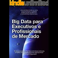 Big Data para Executivos e Profissionais de Mercado