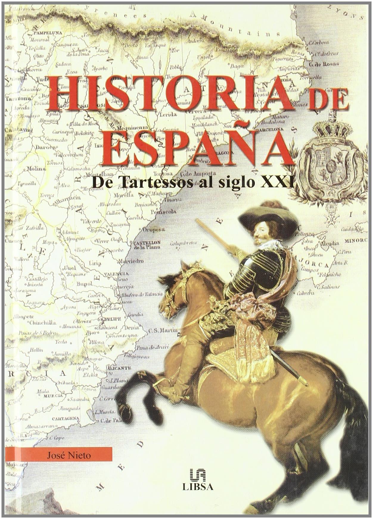 Historia de España : de Tartessos al siglo XXI: Amazon.es: Nieto ...