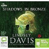 Shadows in Bronze: 2 (Marcus Didius Falco)