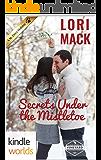 St. Helena Vineyard Series: Secrets Under The Mistletoe (Kindle Worlds Novella)