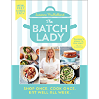 The Batch Lady: Simple, freezable, and budget friendly Sunday Times best-selling cookbook with easy store cupboard…