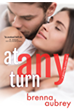 At Any Turn: (Adam & Mia #2) (Gaming The System)