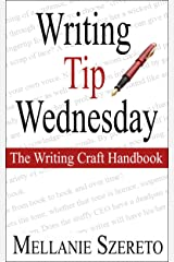 Writing Tip Wednesday: The Writing Craft Handbook Kindle Edition