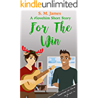 For the Win: A Brooks and Darien meet cute (The #lovehim Series Book 4)