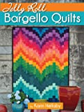 Jelly Roll Bargello Quilts (Landauer) Clear How-To Instructions for a Beginner-Friendly, Easy-to-Learn Technique to…