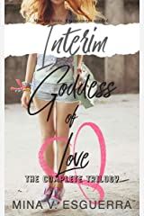 Interim Goddess of Love: The Complete Trilogy Kindle Edition