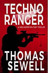 Techno Ranger: A Sam Harper Military Thriller Kindle Edition