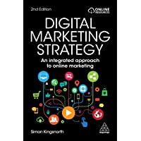 Digital Marketing Strategy: An Integrated Approach to Online Marketing