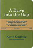 A Drive into the Gap