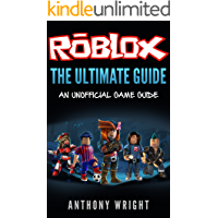 The Ultimate Guide: An Unofficial ROBLOX Game Guide (English Edition)