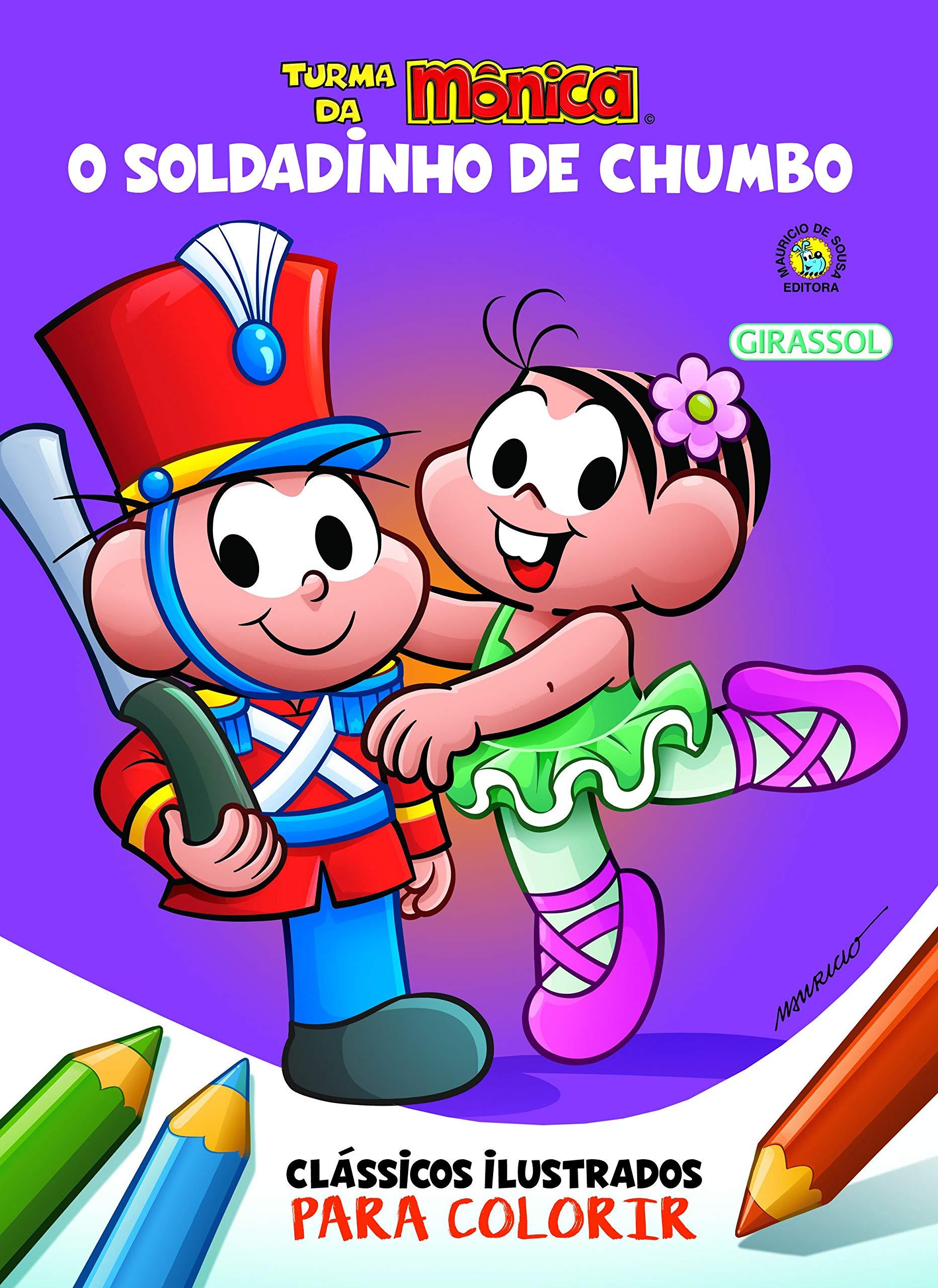 Turma Da Monica Classicos Ilustrados Para Colorir O Soldadinho