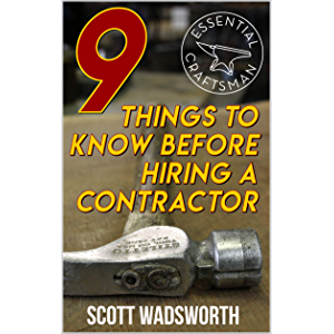 9 Things to Know Before Hiring a Contractor