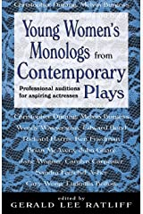 Young Women's Monologues from Contemporary Plays: Professional Auditions for Aspiring Actresses Paperback