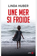 Une mer si froide (SANG D ENCRE) (French Edition)