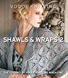 Vogue(r) Knitting Shawls & Wraps 2 (Vogue Knitting)