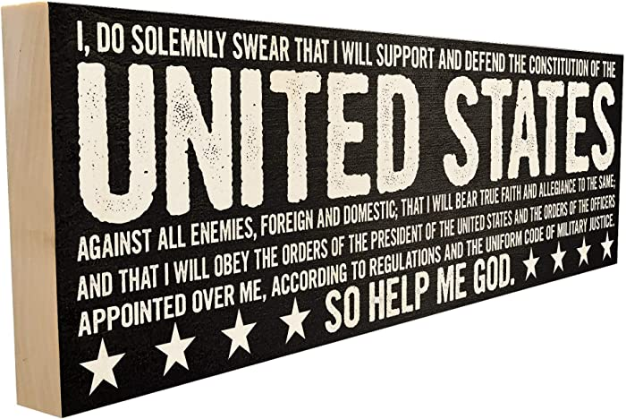 Oath of Enlistment. Patriotic Saying or Quote for Those Who Serve Our Nation, Friends and Family. 4 inches x 12 inches. Custom Handmade Solid Wood Block Sign. Hand-Crafted in Tennessee.