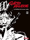 Corto Maltese en noir et blanc, Tome 1 : La ballade de la mer salée