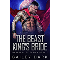 The Beast King's Bride (Warlords of Farian Book 1) (English Edition)