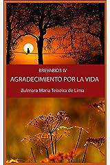 AGRADECIMIENTO POR LA VIDA: BREVIARIOS IV Kindle Edition