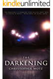 The Darkening (A Coming of Age Horror Novel)