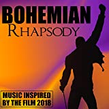 Bohemian Rhapsody (Music Inspired by the Film 2018)