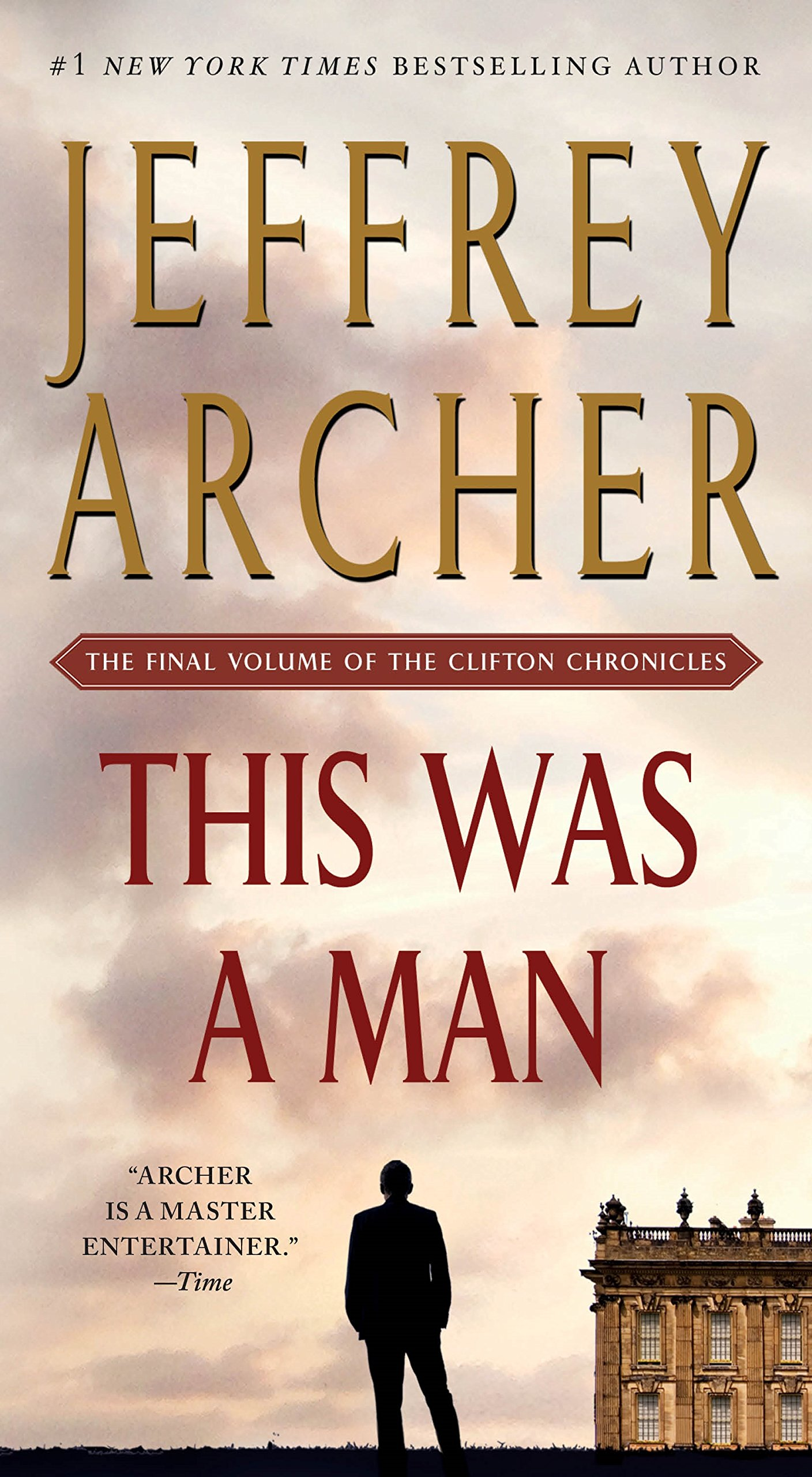 Download This Was a Man: The Final Volume of The Clifton Chronicles pdf epub