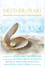 Mother of Pearl: Luminous Lessons and Iridescent Faith Kindle Edition