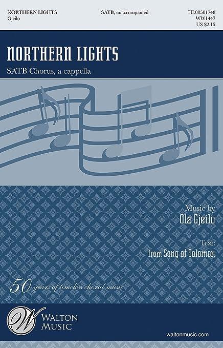 Ola Gjeilo: Northern Lights. Für SATB (Gemischter Chor)