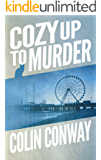 Cozy Up to Murder: a novel about a record store, a cat, purple hats, and murder (The Cozy Up Series Book 2)
