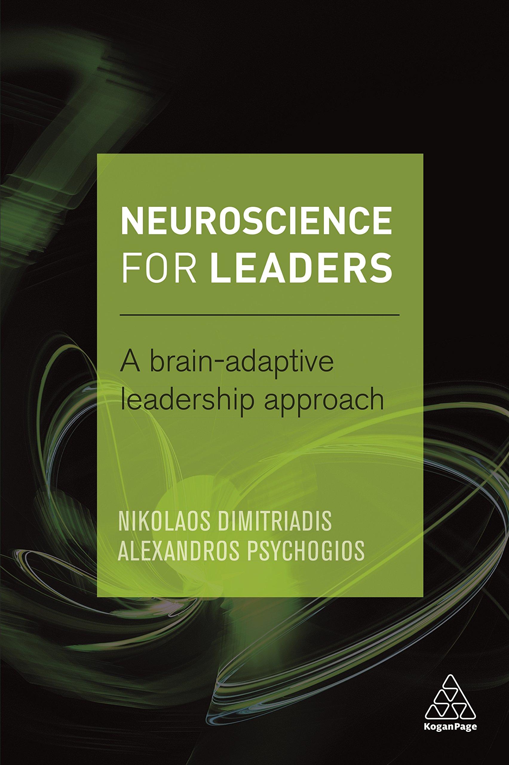 Neuroscience for Leaders: A Brain Adaptive Leadership Approach PDF