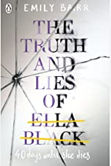 The Truth and Lies of Ella Black Kindle Edition