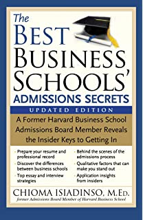 Amazoncom  Successful Harvard Business School Application  The Best Business Schools Admissions Secrets A Former Harvard Business  School Admissions Board Member