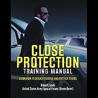Close Protection Training Manual (English Edition)