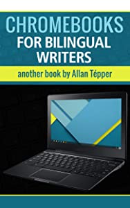 Chromebooks for bilingual writers