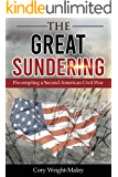 The Great Sundering: Pre-empting a Second American Civil War