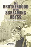 Brotherhood of the Screaming Abyss: My Life with Terence McKenna