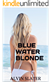 BLUE WATER BLONDE: CAPTIVE AT SEA