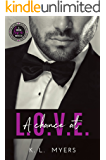 A Chance at L.O.V.E.: Bid On Love: Bachelor #4 / Love At Last Series #1 (Bid On Love Series)