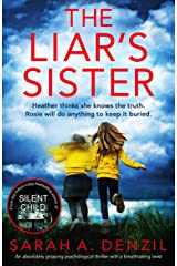 The Liar's Sister: An absolutely gripping psychological thriller with a breathtaking twist Kindle Edition