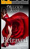 Betrayed: Forbidden Series - Book Three