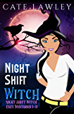 Night Shift Witch Cozy Mysteries 1-3